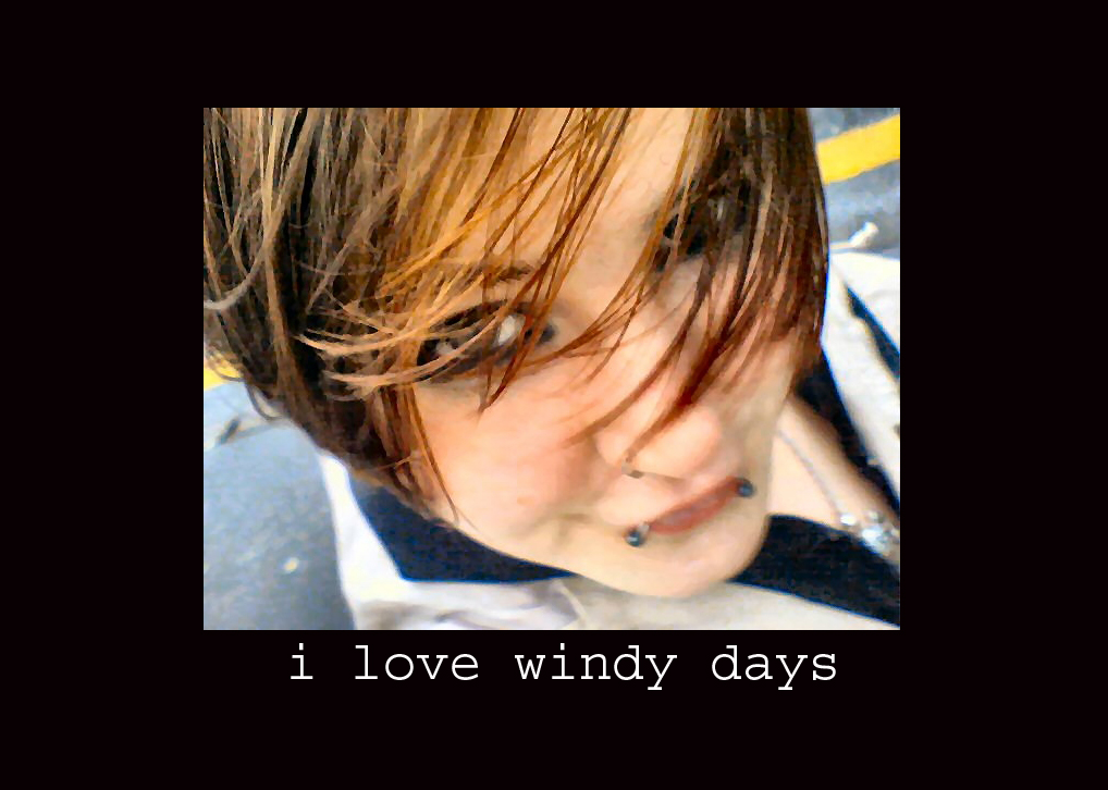 I love windy days